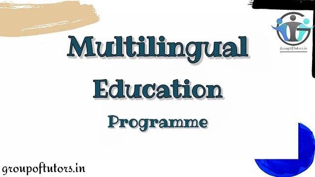 Multilingual Education Program (MLE)