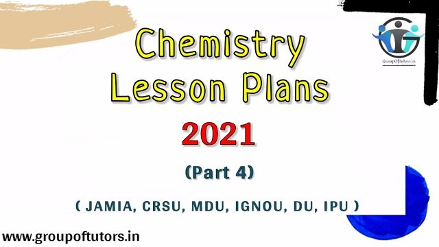 Chemistry Lesson Plan 4 For B.Ed