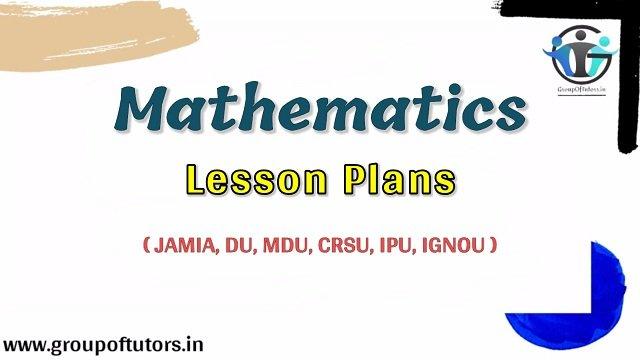 Mathematics Lesson Plans B.Ed