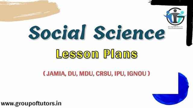Social Science Lesson Plans B.Ed