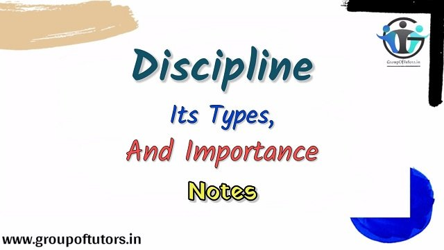 Discipline Its Types And Importance.