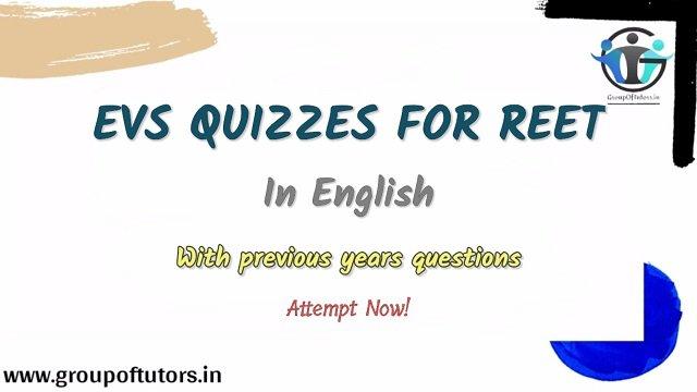 EVS Quiz for REET