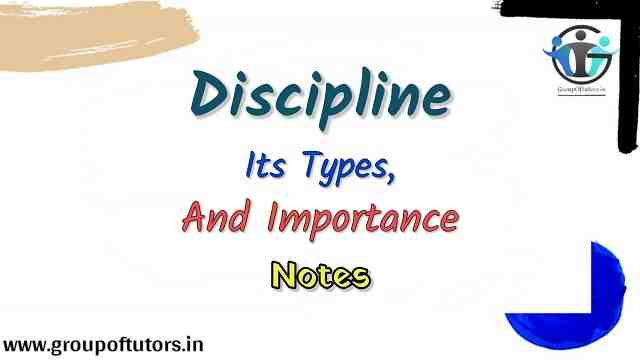 Discipline, Its Types, And Importance.
