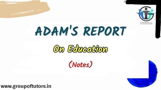 Adam's Report On Education