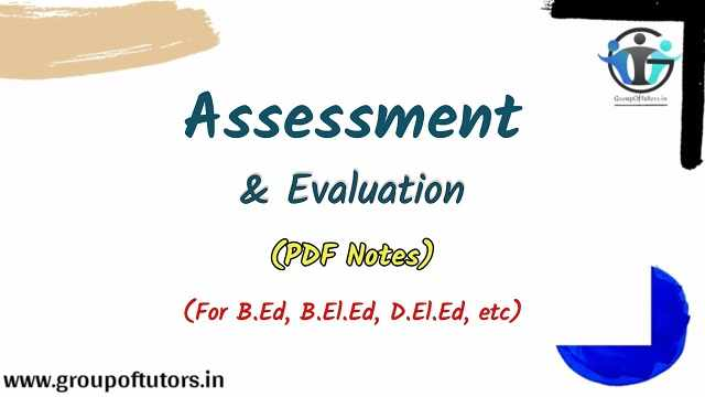 Assessment And Evaluation Assignment Notes