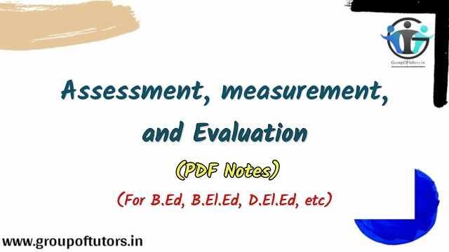 Assessment Measurement Evaluation Assignment Notes