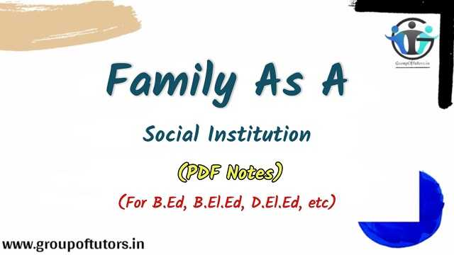 Family As A Social Institution