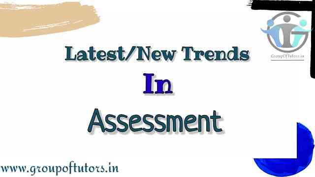 New Trends in Assessment
