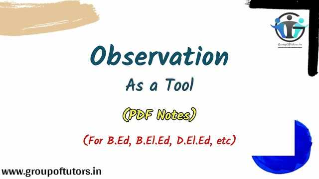 Observation As A Tool