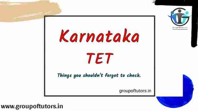 Karnataka TET - Things a Candidate shouldn't forget to check