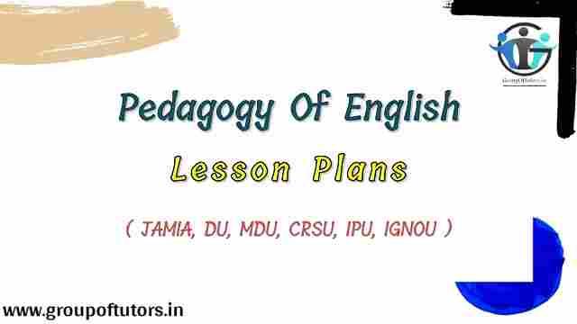 Pedagogy of English Lesson Plan Group Of Tutors